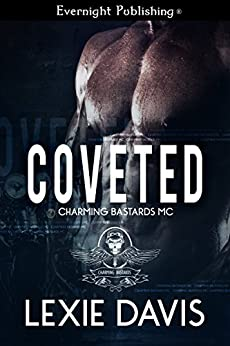 Coveted (Charming Bastards MC Book 2) by [Davis, Lexie]