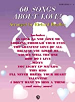 60 Songs About Love!: Piano Level 3-4