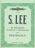 LEE S. - Estudios Melodicos y Progresivos Op.31 Vol.2: nコ 23 a 40 para Violoncello (Iberica)