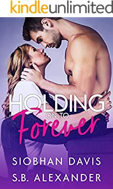 Holding on to Forever