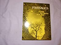 Passages: A Guide for Pilgrims of the Mind