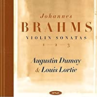 Brahms: The Three Violin Sonatas by Augustin Dumay (2014-10-15)