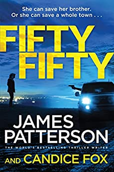 Fifty Fifty: (Harriet Blue 2) by [Patterson, James, Fox, Candice]