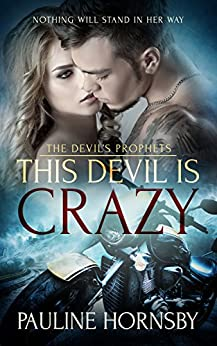 This Devil is Crazy (The Devil's Prophets Book 1) by [Hornsby, Pauline]