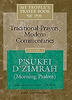 My People's Prayer Book Vol 3: P'sukei D'zimrah (Morning Psalms)