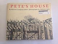 Pete's House
