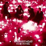 カーニバル / The Birthday