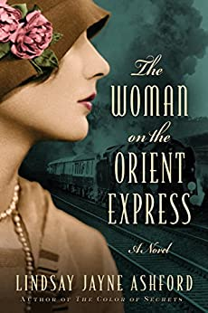 The Woman on the Orient Express by [Ashford, Lindsay Jayne]