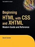 Beginning HTML with CSS and XHTML: Modern Guide and Reference (Beginning: from Novice to Professional) by Craig Cook David Schultz(2008-02-07)