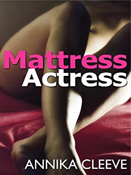 Mattress Actress by [Cleeve, Annika]