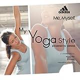 adidas My Yoga Style powered by adidas