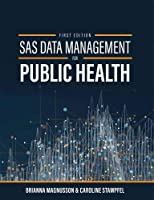 SAS Data Management for Public Health