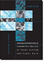 Student's Solutions Manual and Supplementary Materials for Econometric Analysis of Cross Section and Panel Data (The MIT Press)