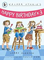 Happy Birthday x3 (Walker Stories)