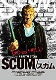 SCUM/スカム≪拷問エディション≫[DVD]