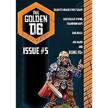 The Golden D6 #5: Reclaim your hobby!