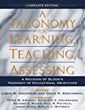 Taxonomy for Learning, Teaching, and Assessing, A: A Revision of Bloom's Taxonomy of Educational Objectives, Complete Edition