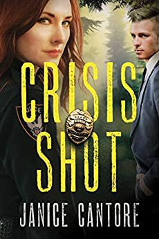 Crisis Shot (The Line of Duty Book 1) by [Cantore, Janice]
