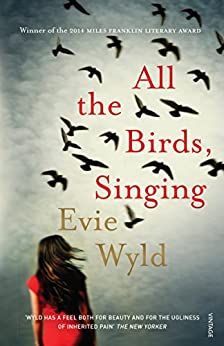 All the Birds, Singing by [Wyld, Evie]