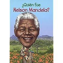 Quien fue Nelson Mandela?/ Who Was Nelson Mandela? (Quién Fue? / Who Was?)
