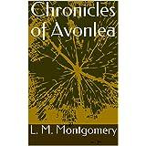 Chronicles of Avonlea (English Edition)