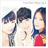 True Colors Album vol.3 ~女神たちと星と夢と愛~