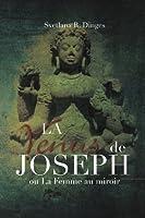 La Venus De Joseph: On La Femme Au Miroir