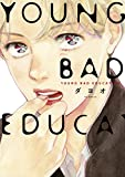 YOUNG BAD EDUCATION (onBLUE comics)