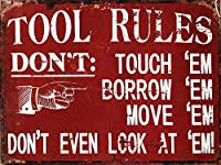 Mechanic TOOL RULES Sign - DON'T TOUCH BORROW MOVE DON'T EVEN LOOK AT 'EM [並行輸入品]