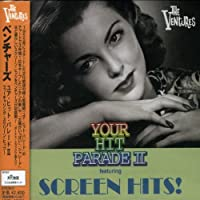 Your Hit Parade 2 Featuring Screen Hits by Ventures (2006-06-21)