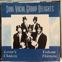 Soul Vocal Group Delights 13