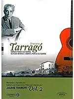 Graciano Tarragó: Guitar Works - Volume 2 / クラシアーノ・タラゴ: ギター作品 - ボリューム2 楽譜