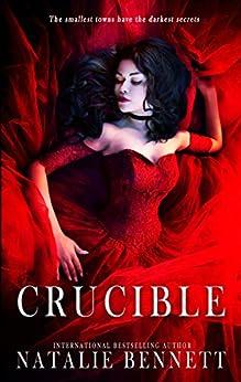 Crucible (Deviant Games Book 5) by [Bennett, Natalie]