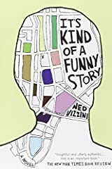 It's Kind of a Funny Story by Ned Vizzini(2007-05-01) Unknown Binding