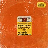 Hair Down [Explicit]