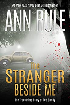 The Stranger Beside Me by [Rule, Ann]