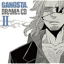 ドラマCD「GANGSTA.」II