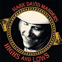 Highs and Lows by Mark David Manders (2002-05-03)