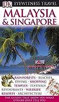 DK Eyewitness Travel Guide: Malaysia & Singapore