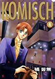 KOMISCH(4)
