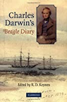 Charles Darwin's Beagle Diary by Charles Darwin(2001-06-11)