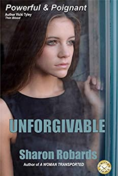 Unforgivable by [Robards, Sharon]