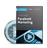Learning Facebook Marketing: A Video Introduction