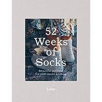 52 Weeks of Socks: Beautiful patterns for year-round knittin…
