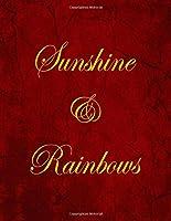 Sunshine & Rainbows Blank/Lined Notebook