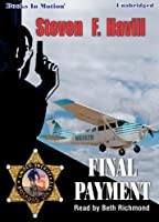 Final Payment by Steven F. Havill (Posadas County Mystery Series Book 5) from Books in Motion.com [並行輸入品]