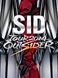 SID TOUR 2014 OUTSIDER [DVD]