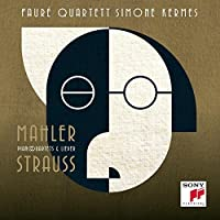 Mahler/Strauss Piano Quartets by KERMES / FAURE QUARTETT (2014-03-25)