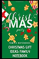 Christmas Gift Ideas: Family Notebook: Christmas Books