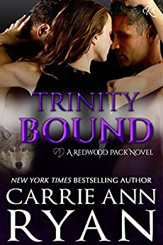 Trinity Bound (Redwood Pack Book 2) by [Ryan, Carrie Ann]